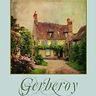 Gerberoy--a fairytale village in France by dawne polis