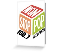 Non Stop Pop  Greeting Card
