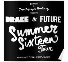 the sixteen summer tour Poster