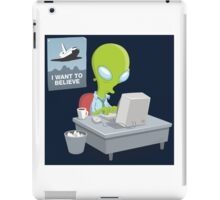 I Want to Believe, X Files iPad Case/Skin