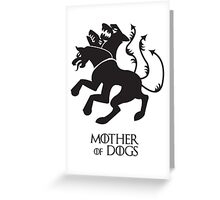Mother of Dogs Greeting Card