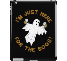 I'm Just Here For The Boos Funny Halloween Drinking Ghost iPad Case/Skin