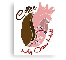 Coffee, My Other Half | V.2 No Outline Canvas Print