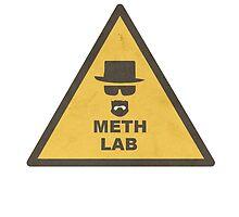 Breaking Bad Meth Lab Sign by fuzzyfeltz