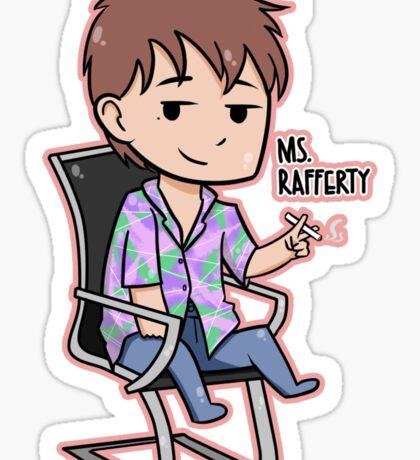 SNL - Ms. Rafferty Sticker