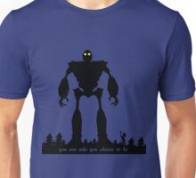 Iron Giant - Choose Who You are Unisex T-Shirt
