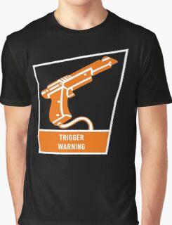 Trigger Warning Graphic T-Shirt