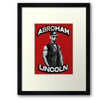 Abroham Lincoln. Abraham lincoln, abolish sleevery. Framed Print