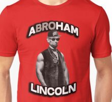 Abroham Lincoln. Abraham lincoln, abolish sleevery. Unisex T-Shirt
