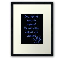 """Ejk - 15 years """" Our Leaders """" Framed Print"""
