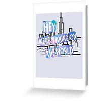 TAKING ON THE WORLD Greeting Card