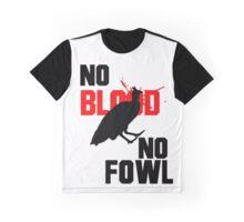 No Blood No Fowl White Graphic T-Shirt