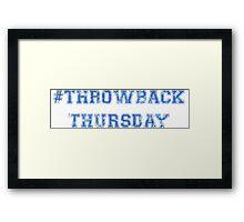 Throwback Thursday Framed Print
