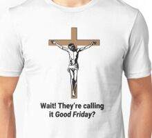 Questionable Good Friday - Funny Jesus Shirt Unisex T-Shirt