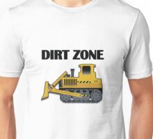 Dirt Zone (Bulldozer) Unisex T-Shirt