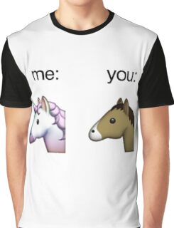 im a unicorn, you're a horse Graphic T-Shirt