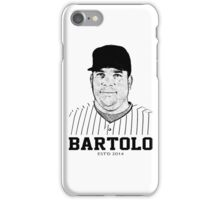 bartolo iPhone Case/Skin