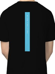 Ride The Line Classic T-Shirt
