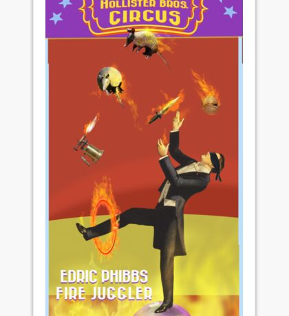 Edric Phibbs - Fire Juggler Sticker