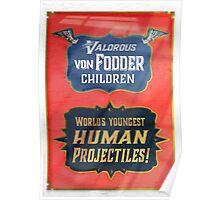 The Valorious Von Fodders Poster