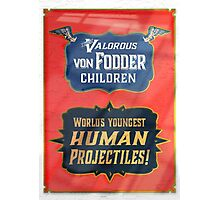 The Valorious Von Fodders Photographic Print