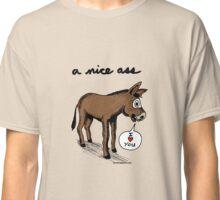 A Nice Ass Classic T-Shirt