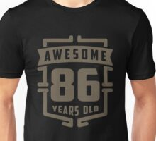 Awesome 86 Years Old Unisex T-Shirt