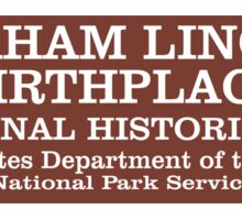 Abraham Lincoln Birthplace National Historic Site sign Sticker