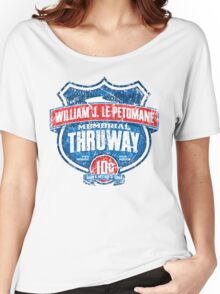 William J. LePetomane Memorial Thruway Women's Relaxed Fit T-Shirt