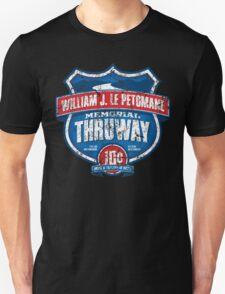 William J. LePetomane Memorial Thruway Unisex T-Shirt