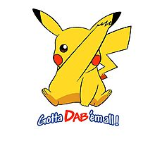 Pikachu Gotta Dab Em All! Photographic Print