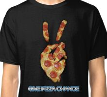 Give Pizza Chance Classic T-Shirt
