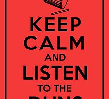 Keep Calm and Listen to the Duns _Black by drumupbig