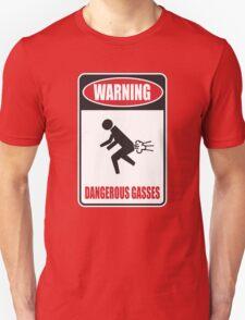 WARNING: Dangerous Gasses Unisex T-Shirt
