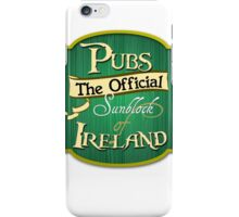 Pubs - the official sunblock of Ireland iPhone Case/Skin