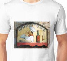 Good Food , Fine Wine  Unisex T-Shirt