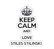 Keep Calm And Love Stiles Stilinkski by Teen Merchandise