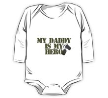 Daddy is my Hero One Piece - Long Sleeve