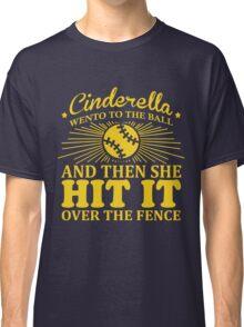 Cinderella went to the ball Rec Softball Classic T-Shirt