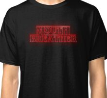 Mouthbreather Classic T-Shirt