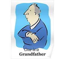 One is a Grandfather Poster