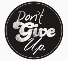 Don't Give Up by Winterrr