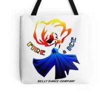 Fire and Ice Bellydance Company  Tote Bag