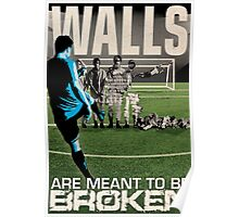 Walls are Meant to be Broken Poster