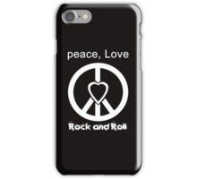Peace, Love, Rock and Roll  iPhone Case/Skin