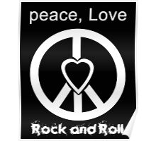 Peace, Love, Rock and Roll  Poster