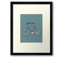 Ride Free Framed Print