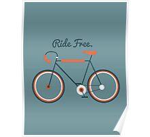 Ride Free Poster