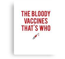 """Bloody Vaccines"" Logo Canvas Print"
