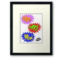Zap!!! Biff!!! Kapow! Framed Print